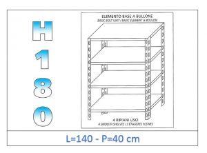 IN-1846914040B Estante con 4 estantes lisos fijación de pernos dim cm 140x40x180h